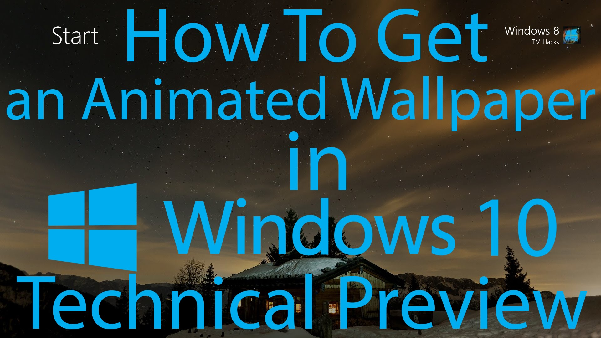 How To Have an Animated Wallpaper in Windows 10 Technical Preview 1920x1080