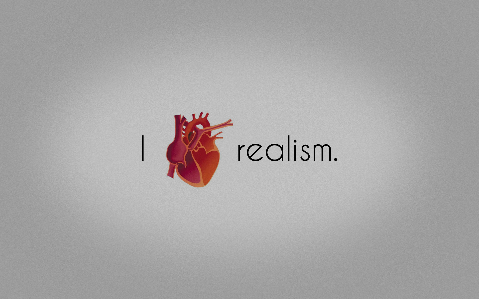 I Heart Realism [1920 x 1200] wallpapers 1920x1200