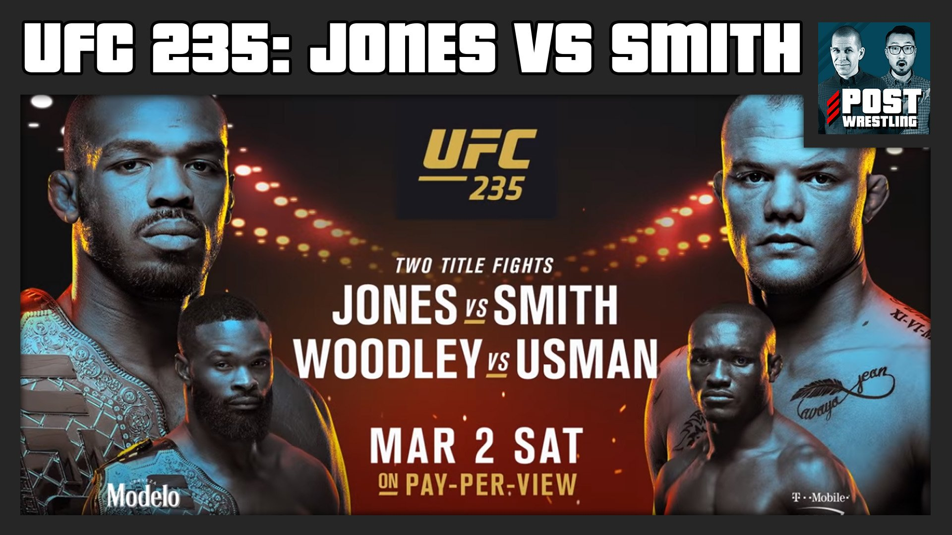 UFC 235 POST Show Jon Jones vs Anthony Smith 1920x1080