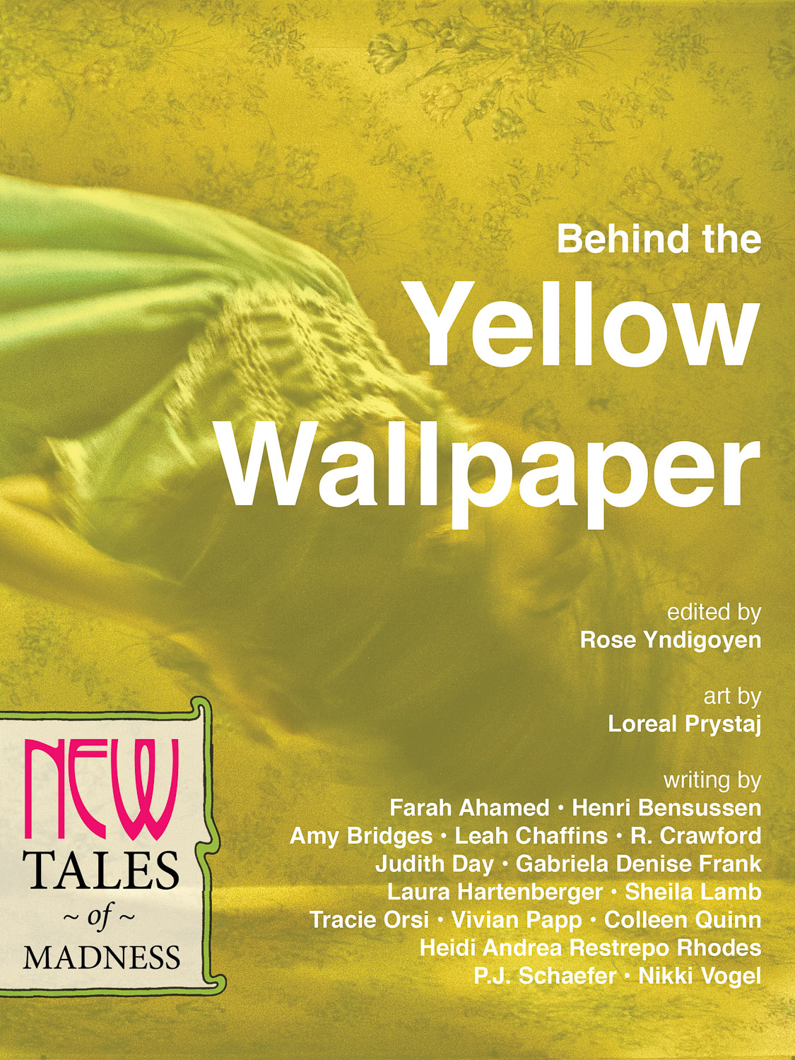 Behind the Yellow Wallpaper New Tales of Madness New Lit Salon 1125x1500