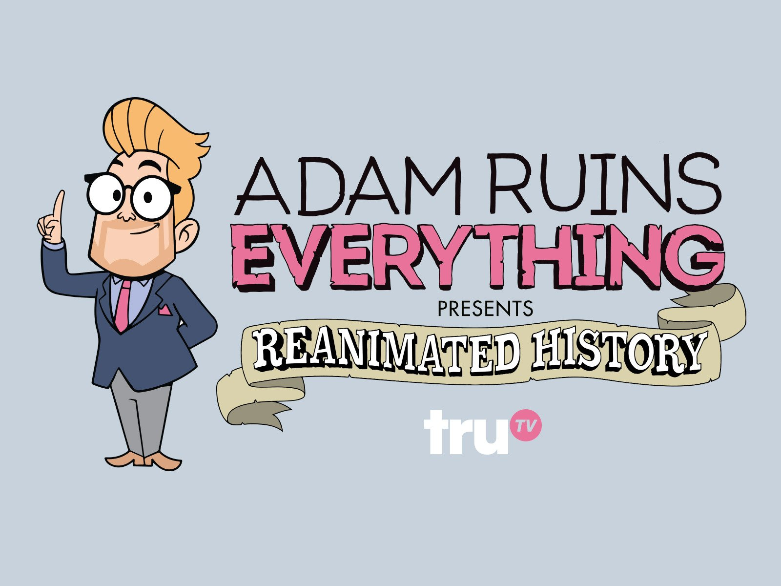 Adam Ruins Everything Wallpapers posted by Ryan Cunningham 1600x1200