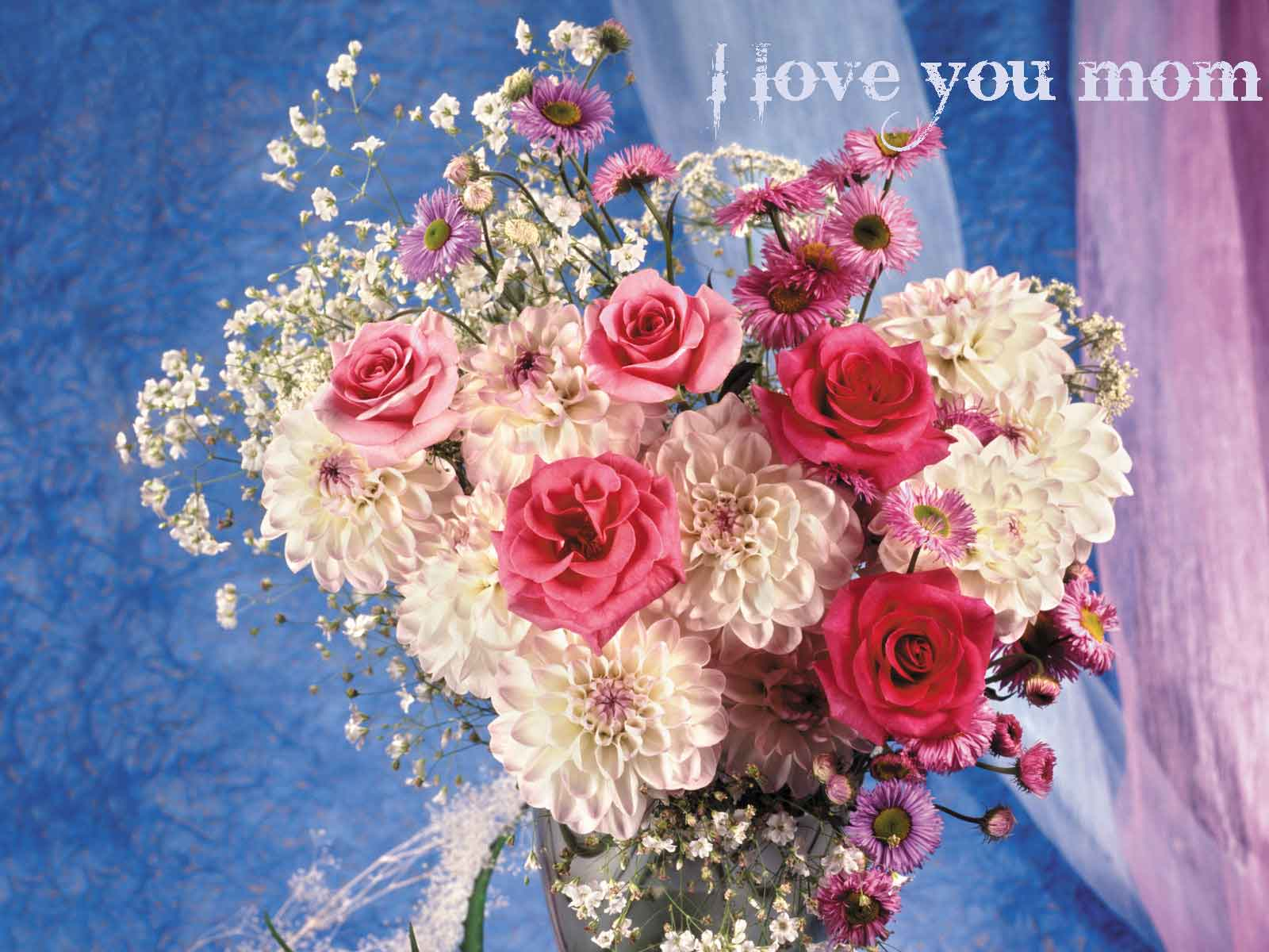 Love You Mom Beautiful Flowers Wallpaper 1600x1200