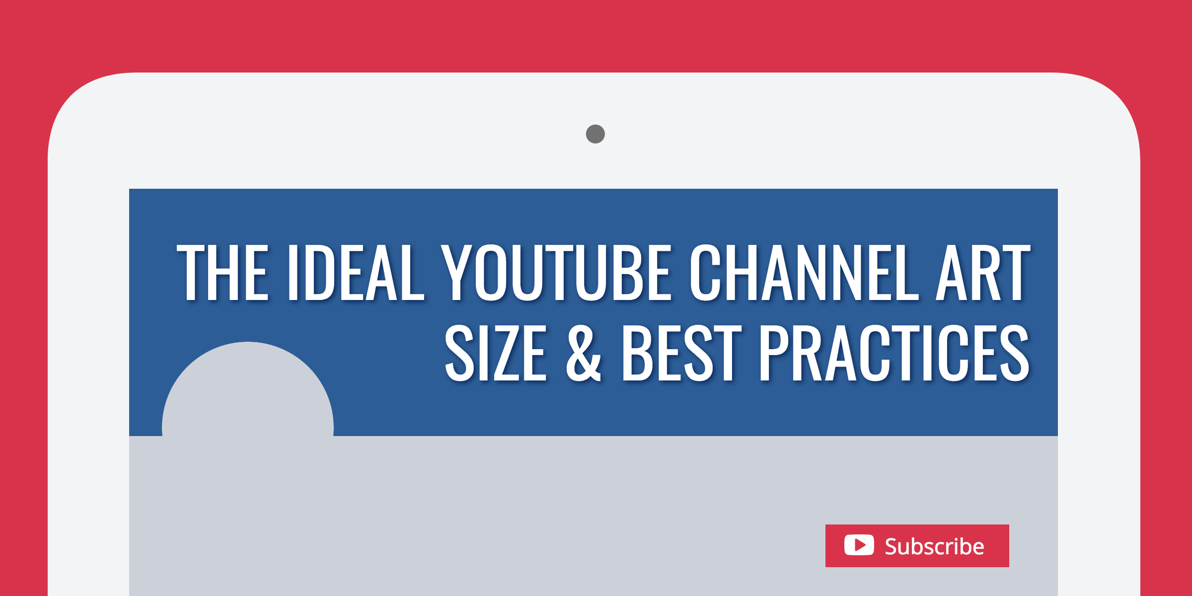 The Ideal YouTube Channel Art Size Best Practices 2400x1200