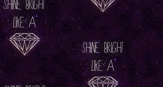 Diamond Tumblr Background Shine bright like a diamond 520x280