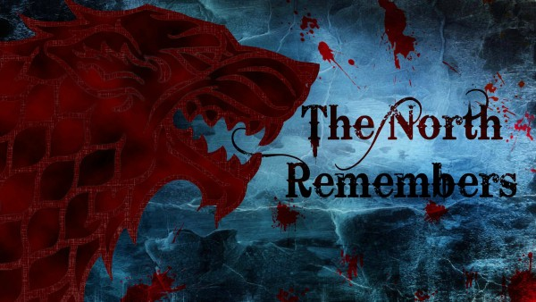The North Remembers Game Of Thrones Wallpapers Random Celebs 600x338