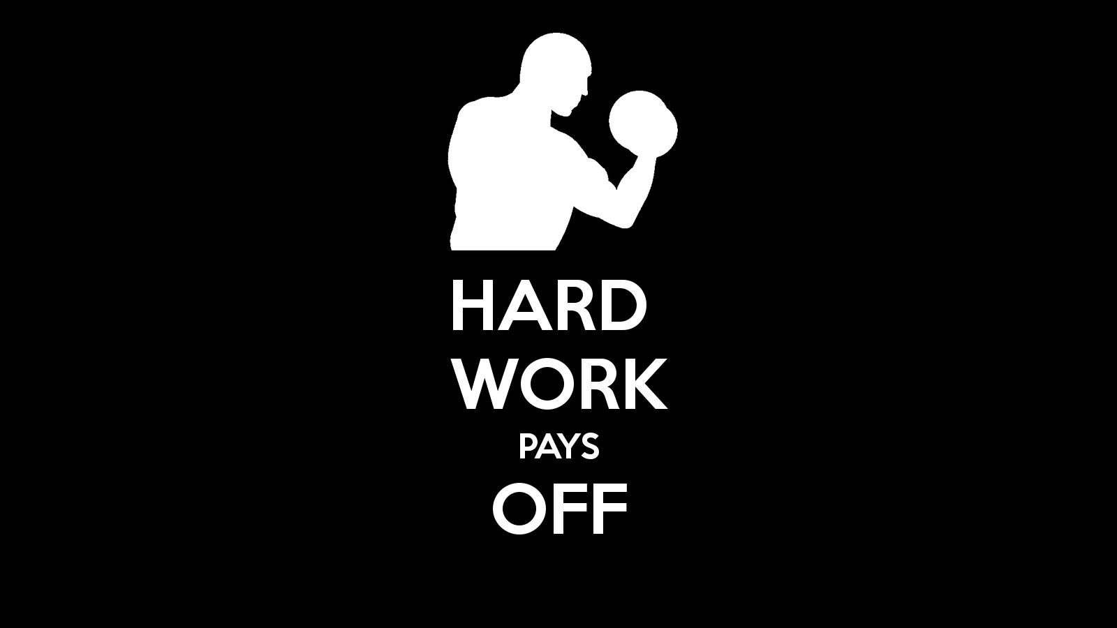 Hard Work Wallpapers 1600x900