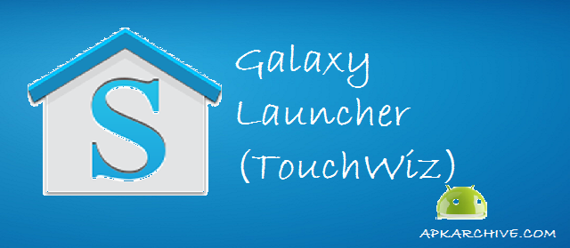 Download Galaxy Launcher TouchWiz Prime v108 Apk 1 MB 640x279