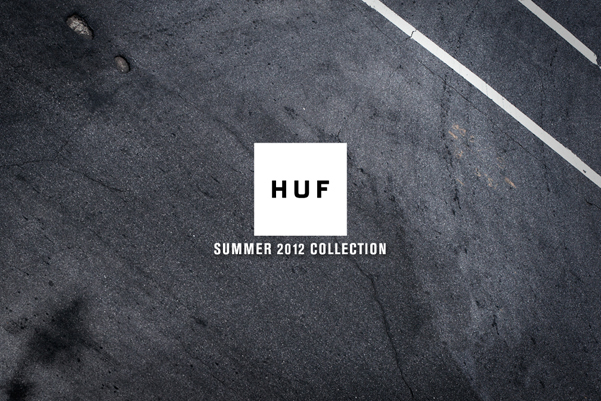 HUF Summer 2012 Collection is now available at our HUF online store 601x401