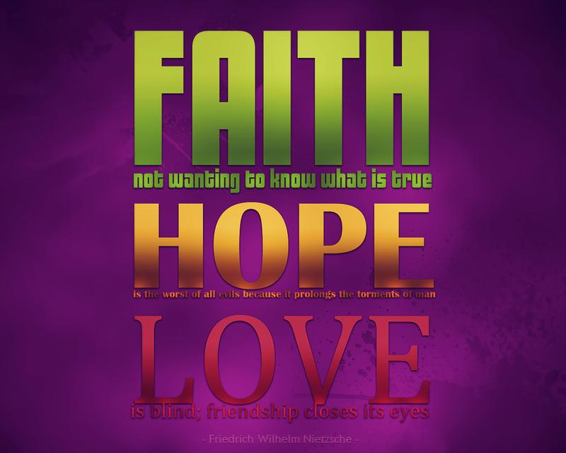 Faith Hope Love Wallpaper Nietzsche By 800x640