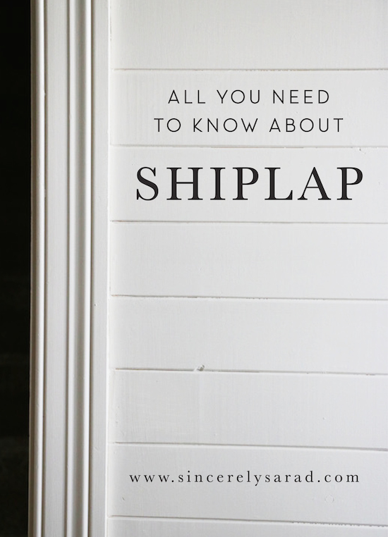 All You Need to Know About Shiplap   Sincerely Sara DSincerely Sara 550x762
