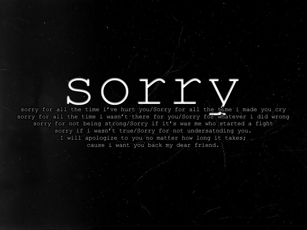 Cool Wallpaper I am Really Very Sorry to Display Pictures of Sorry 1024x768