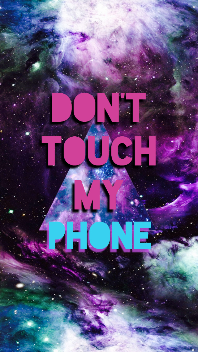 Dont Touch My Phone Wallpaper We Heart It 640x1136