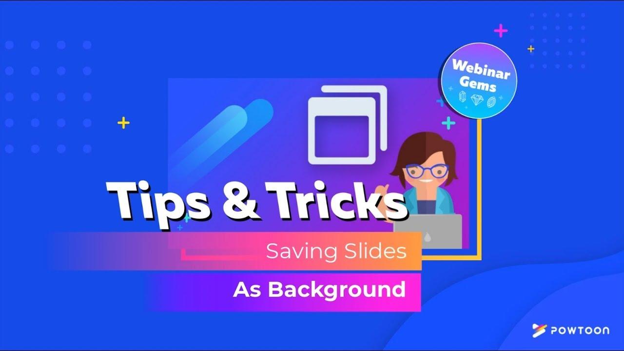 Save Slide as Background Powtoon Webinar Gems 1280x720