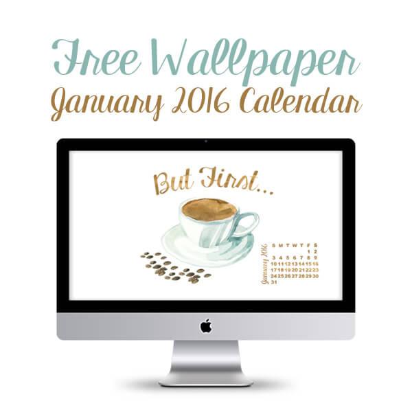 10 Terrific Calendar Wallpapers for January 2016   Heart Handmade uk 600x600