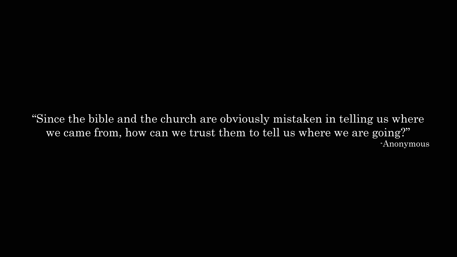 Anonymous Quotes Wallpaper 1920x1080 Anonymous Quotes Religion Text 1920x1080