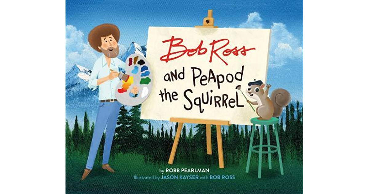 Bob Ross and Peapod the Squirrel by Robb Pearlman 1200x630