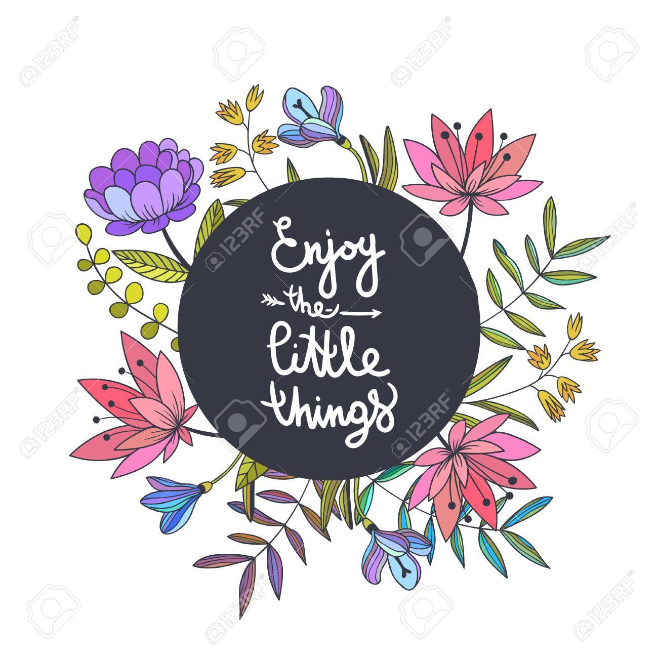 Enjoy The Little Things Lettering Floral Background With 1300x1300