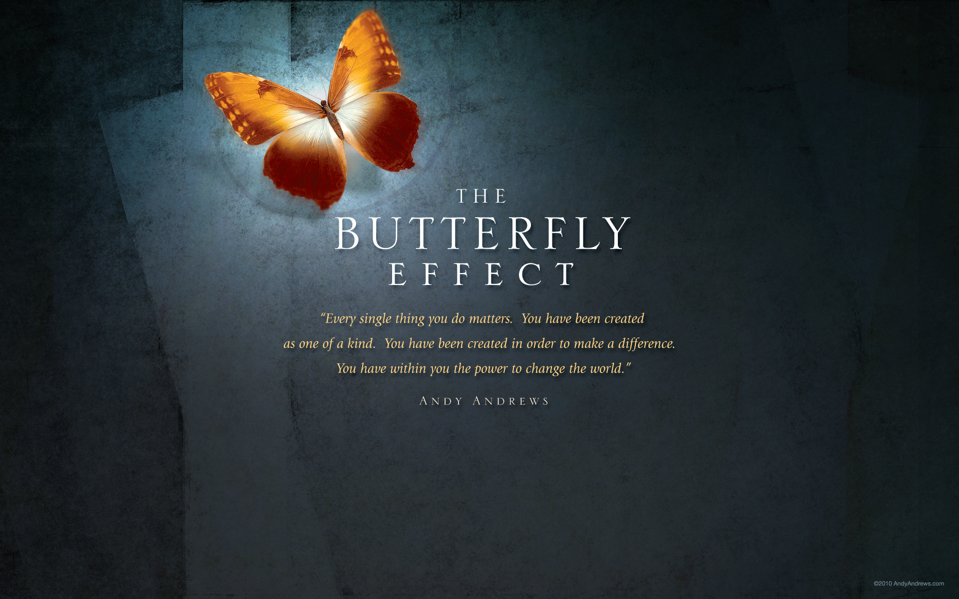 The Butterfly Effect How Your Life Matters by Andy Andrews 1920x1200