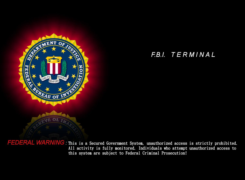 FBI Terminal Federal Warning Wallpapers 1500x1100