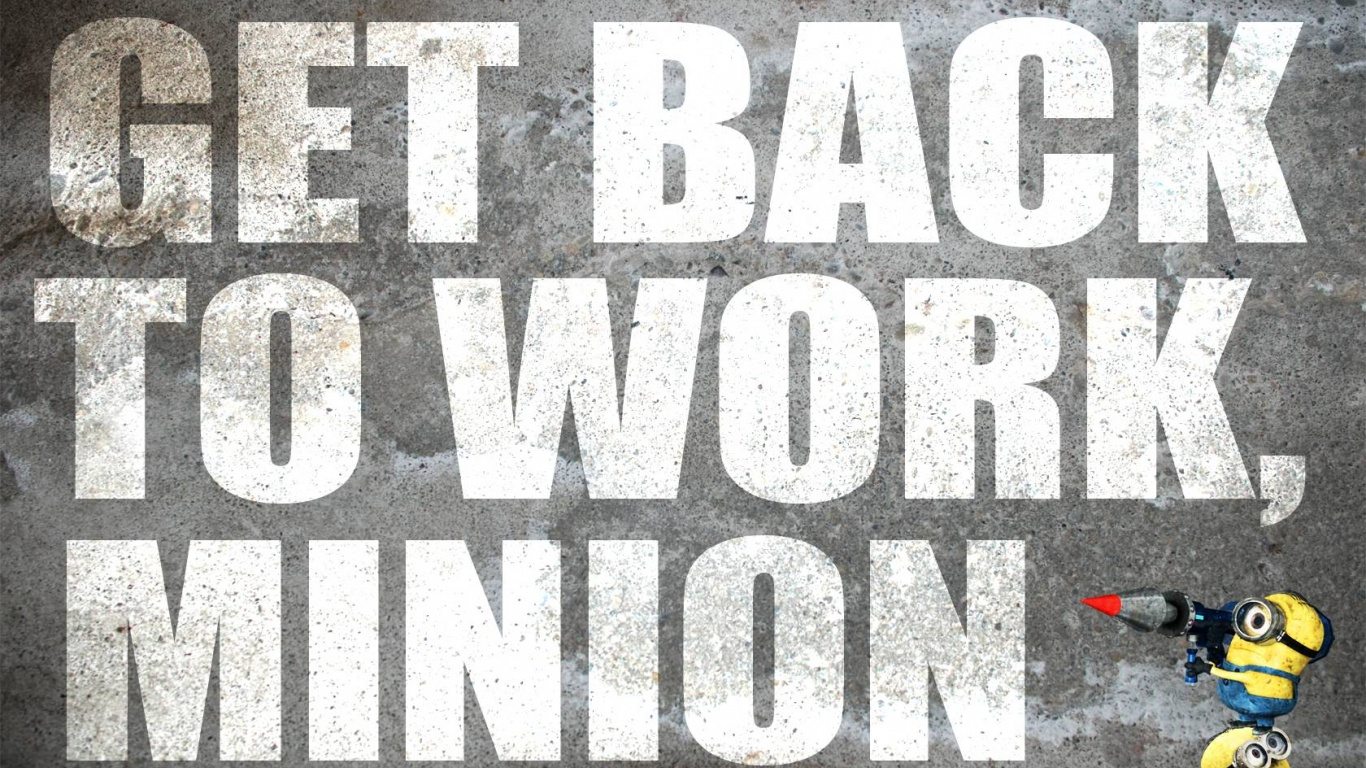 Get Back To Work Minions Movie HD Wallpaper   Stylish HD Wallpapers 1366x768