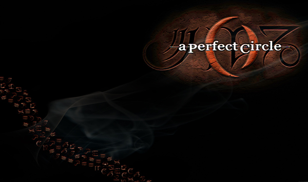 Wallpaper A Perfect Circle 600x354
