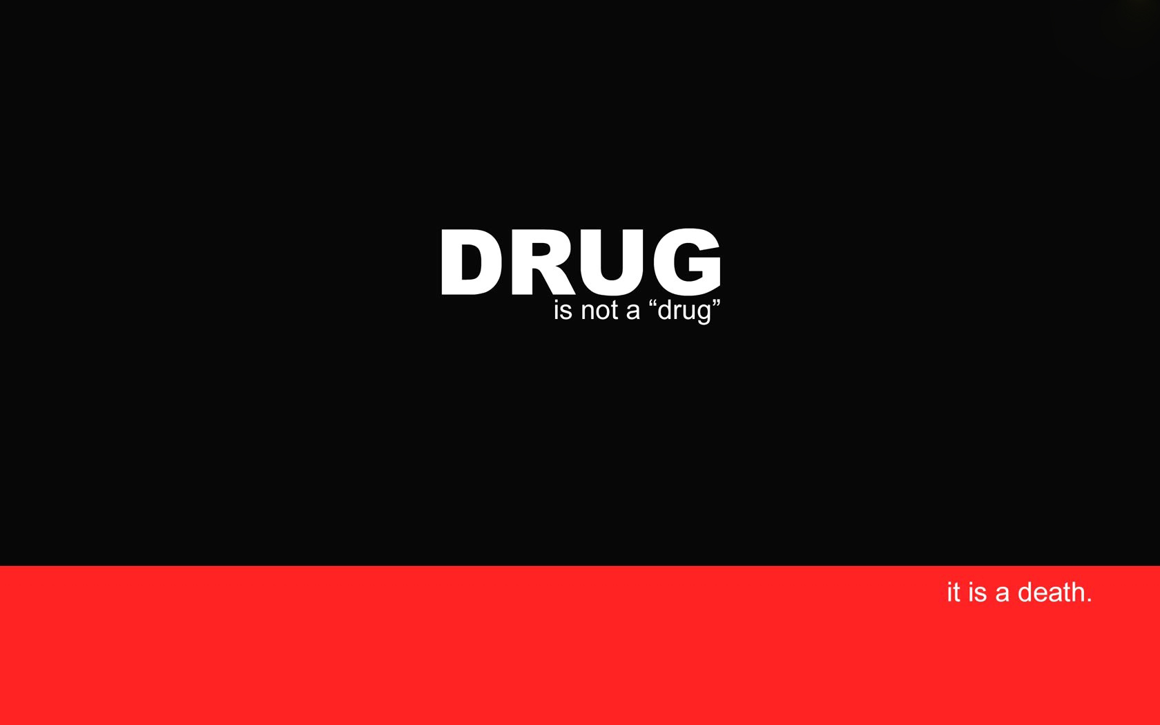 Drugs Quote Wallpaper Hd 1680x1050 pixel Quote HD Wallpaper 1680x1050