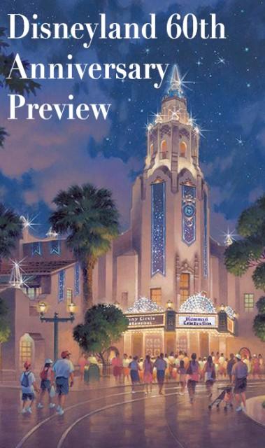 Disneyland 60th Anniversary Info   Disney Tourist Blog 379x640
