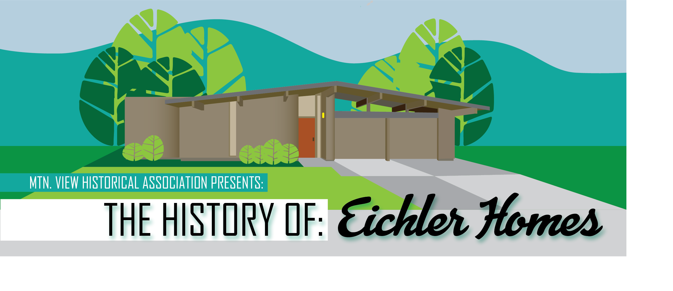 The History of Eichler Homes   Mountain View Historical Association 2748x1190