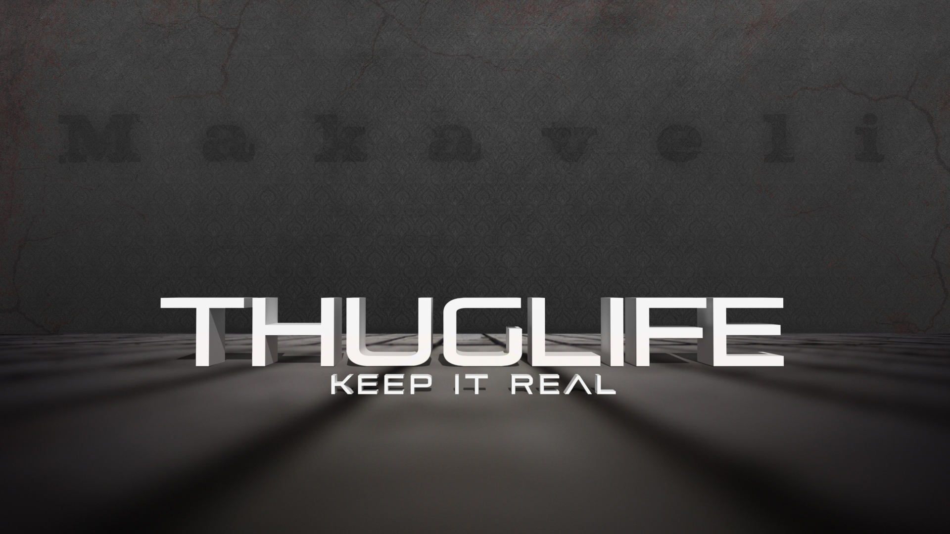 thug life and keep it real by curtisblade customization wallpaper 1920x1080