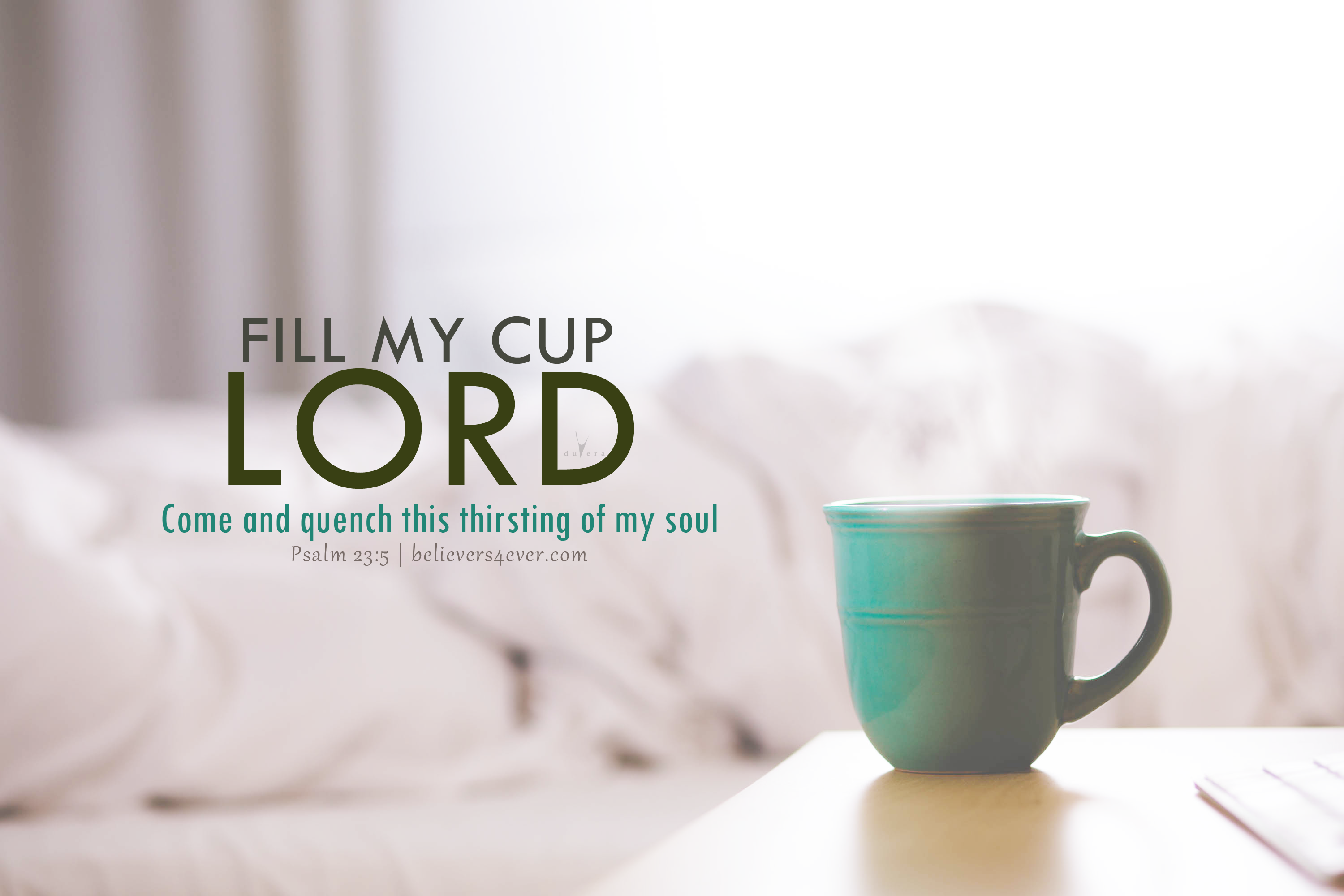 Fill my cup Lord Word of God Christian wallpaper Fill my cup 3000x2000