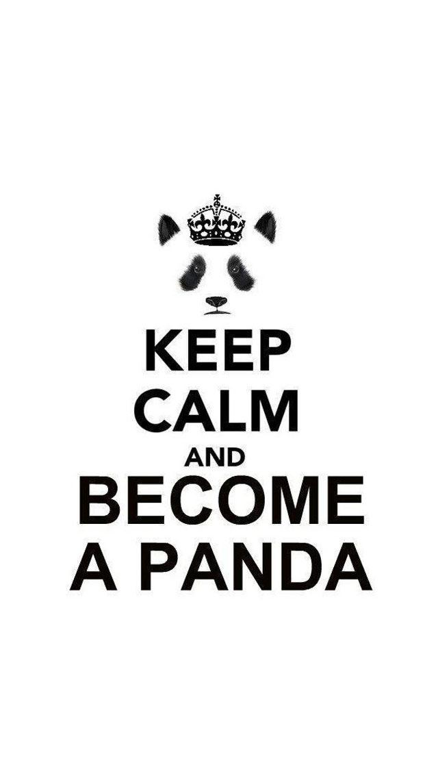httpwwwfreeapplewallpaperscom7721 keep calm and become a panda 640x1136
