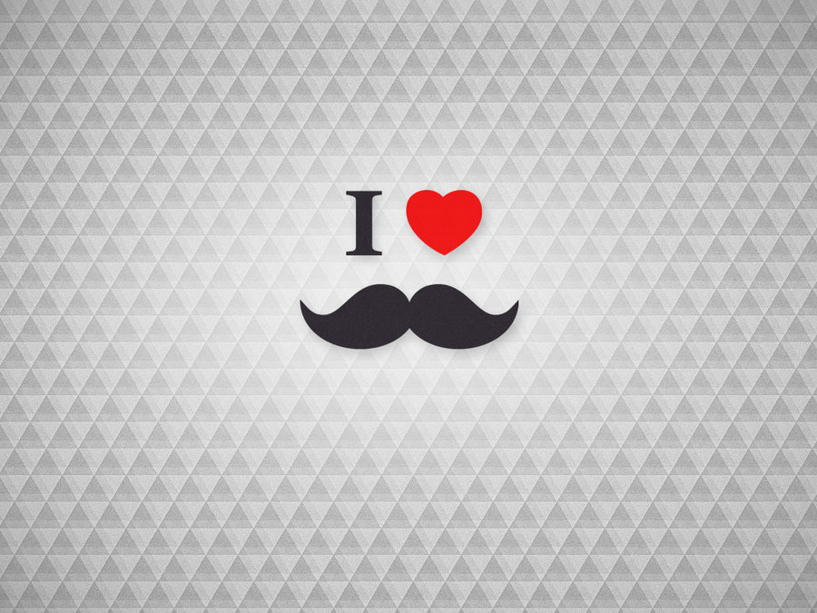 Wallpaper   I Love mustaches beards by mrsbadbugs on 900x675