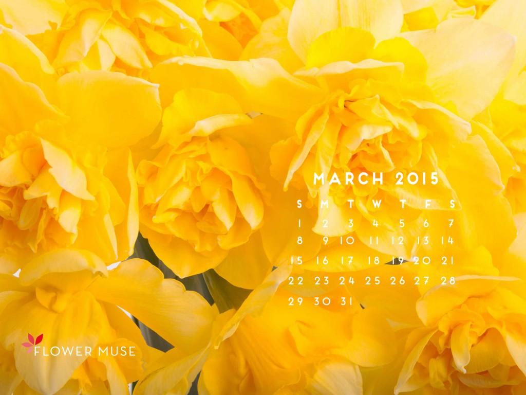 March 2015 Calendar Flower Muse Blog 1024x768