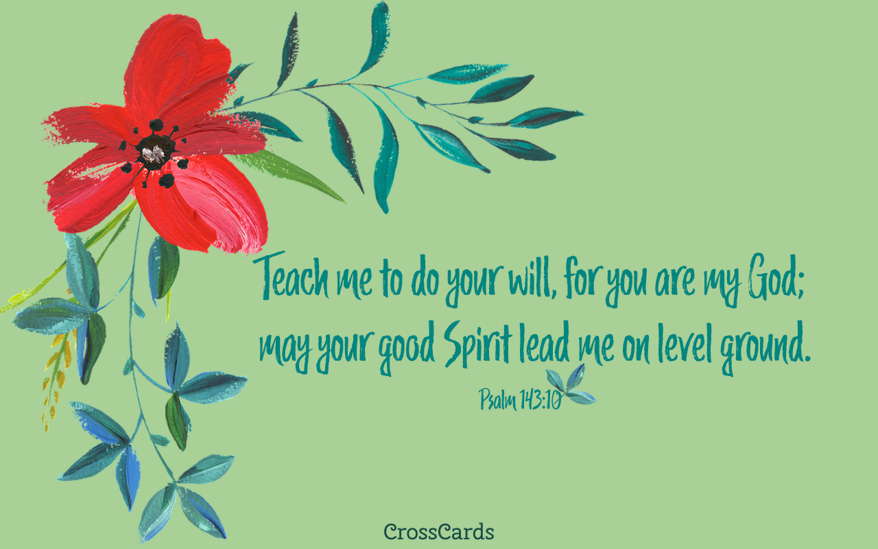 Psalm 14310 Teach me to Do Your Will for You are my God   Bible 1280x800