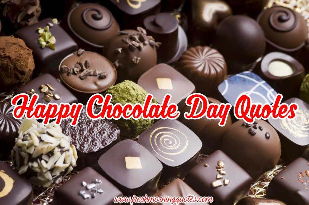 Chocolate Day 2019 Quotes Sayings And Images   Happy Chocolate Day 1024x680
