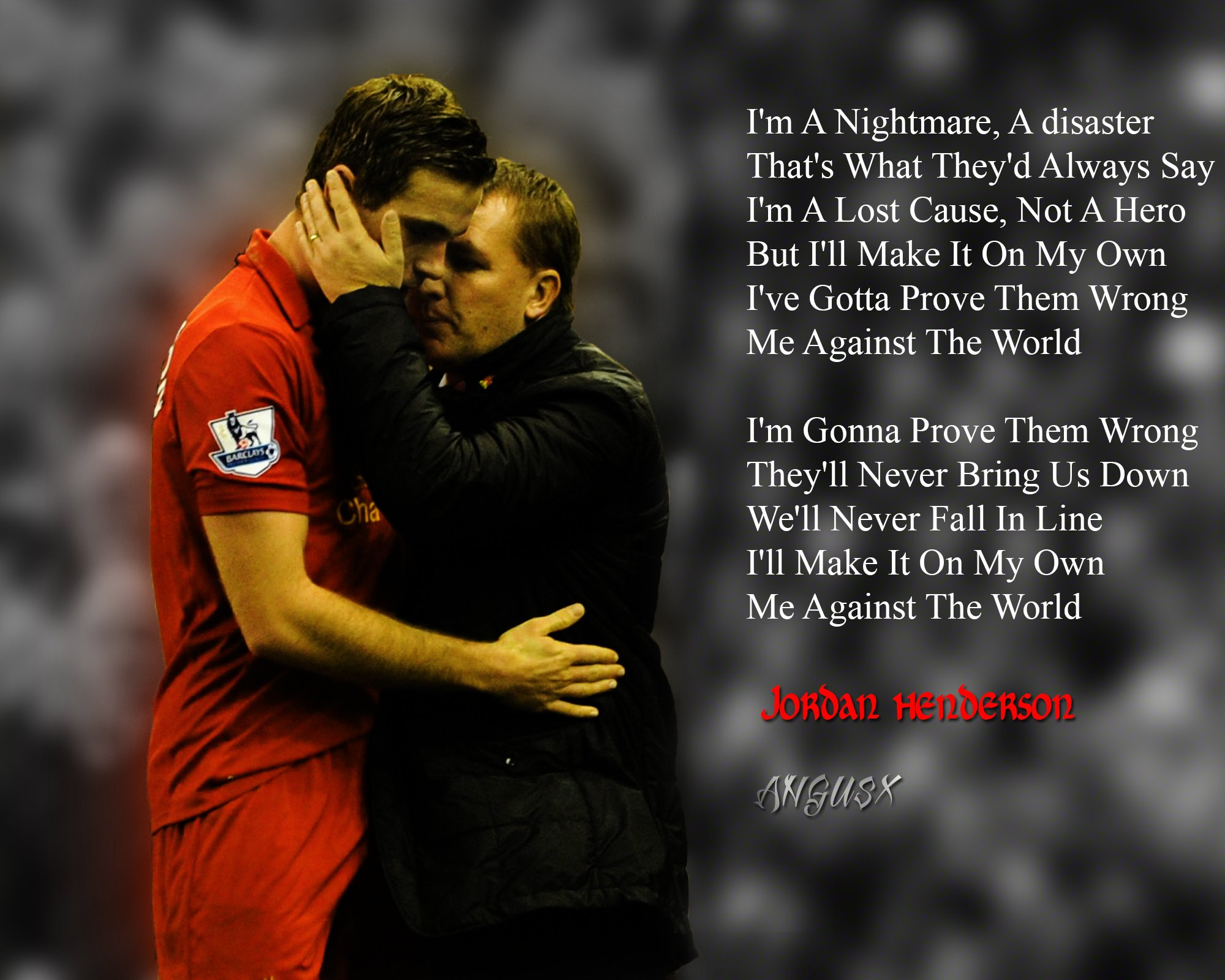 Jordan Henderson   Against The World by ANGUSXRed on 2000x1600