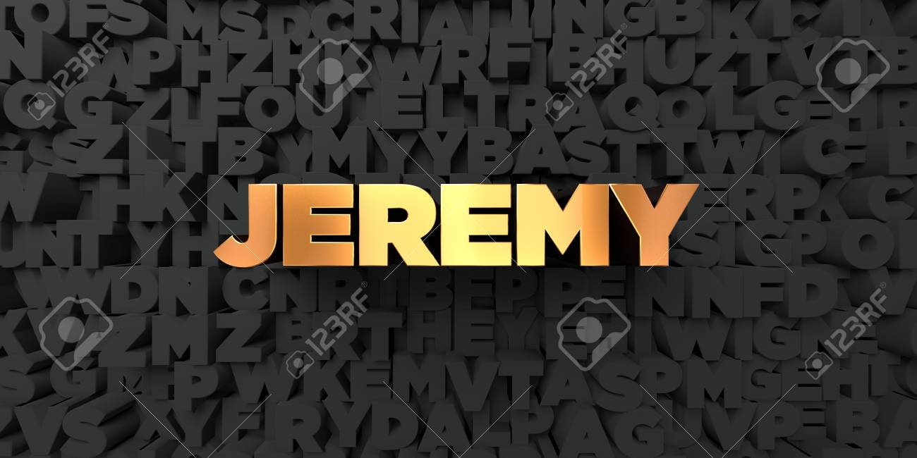Jeremy   Gold Text On Black Background   3D Rendered Royalty 1300x650