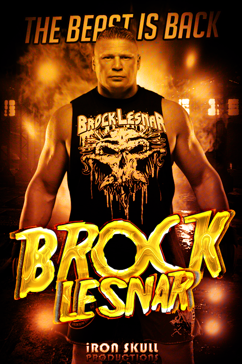 WWE   BROCK LESNAR poster by TheIronSkull 500x750