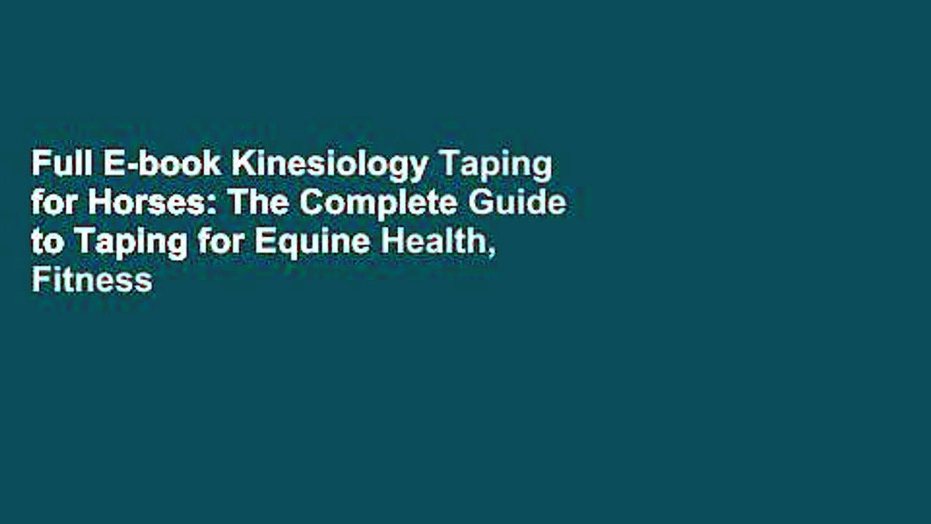 Full E book Kinesiology Taping for Horses The Complete Guide to 1920x1080