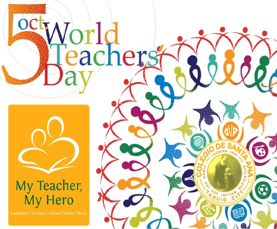 5 Oct World Teachers Day My Teacher My Hero 968x799