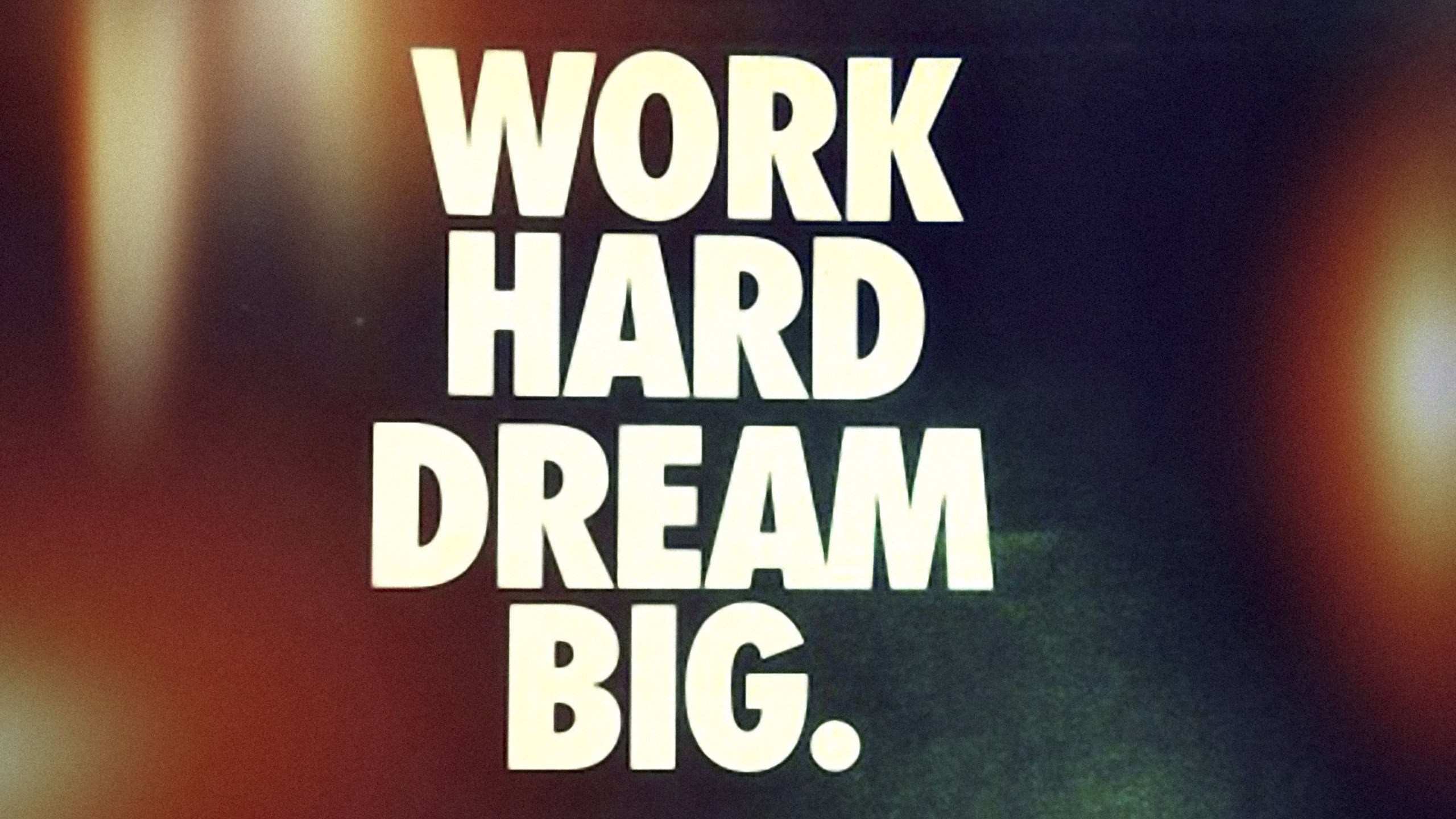 work hard dream big wallpaper 2560x1440   Magic4Wallscom 2560x1440