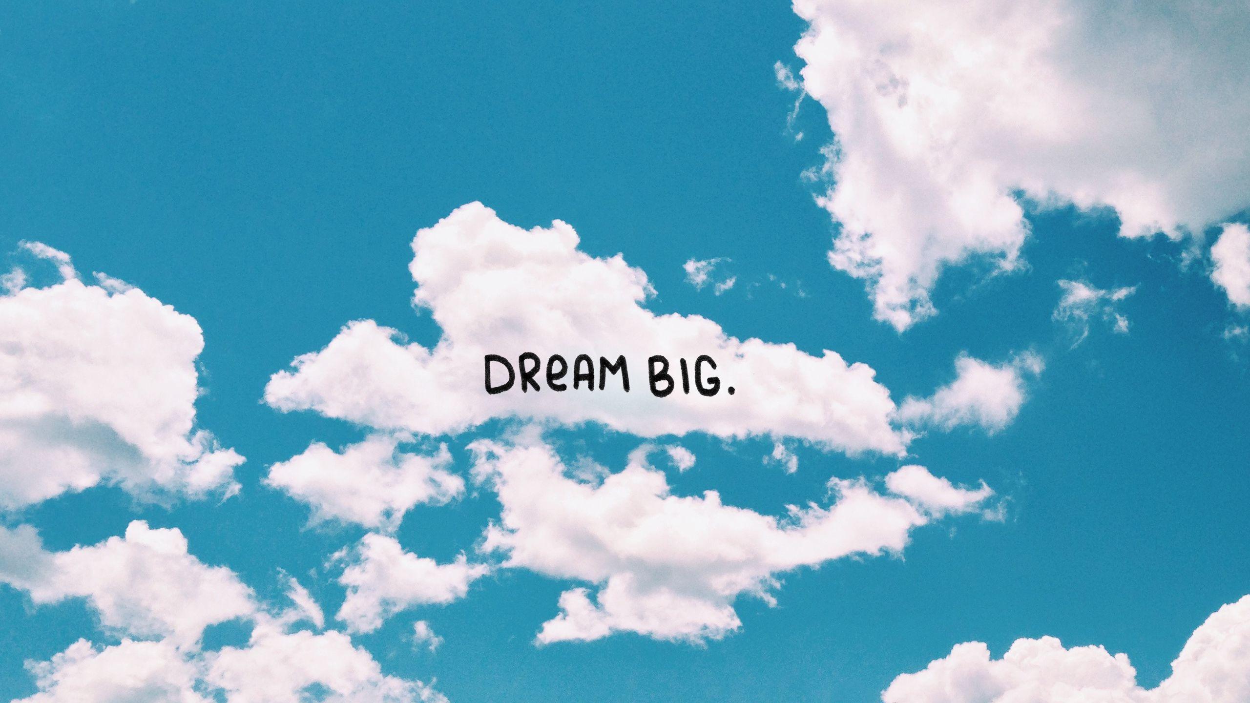 Dream big clouds blue sky desktop wallpaper background Wallpaper 2560x1440