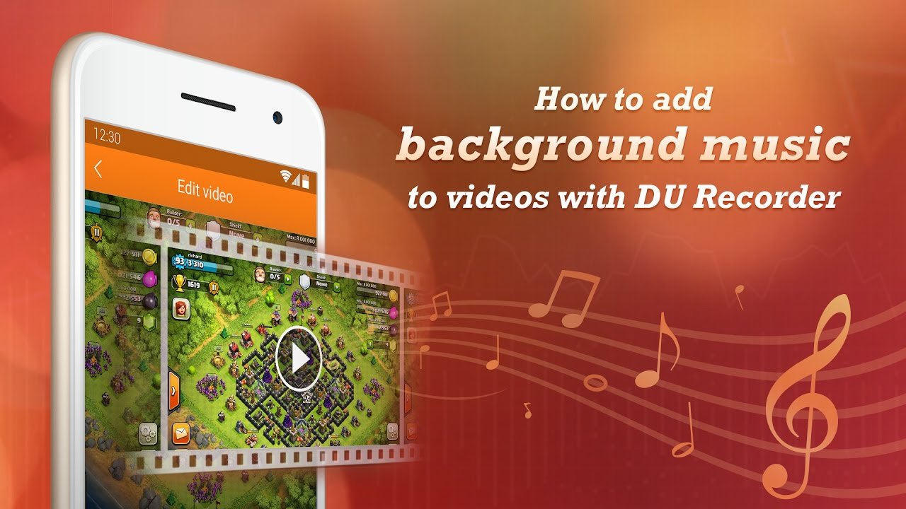 How to add background music to videos with DU Recorder  best 1280x720
