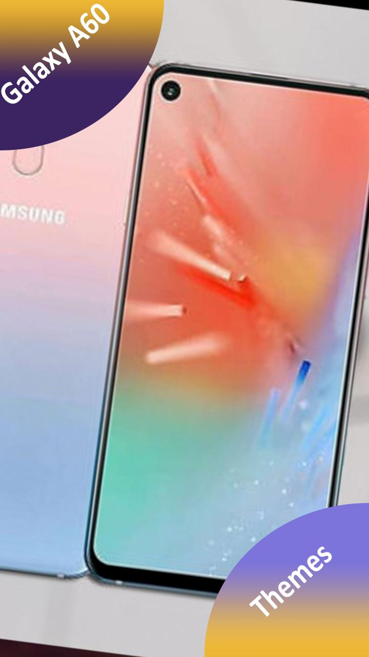 Theme for Samsung Galaxy A60 for Android   APK Download 720x1280