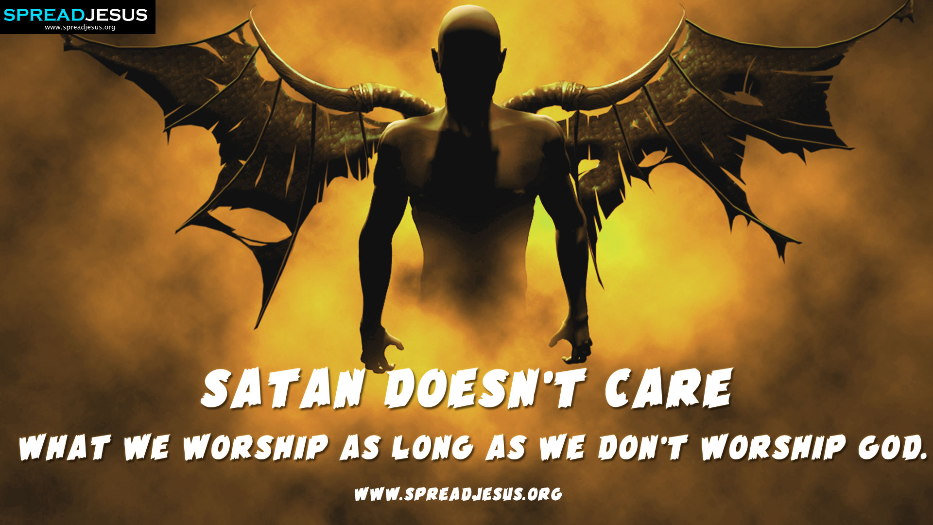 Christian Quotes HD Wallpaper Satan doesnt care what we worship as 1920x1080