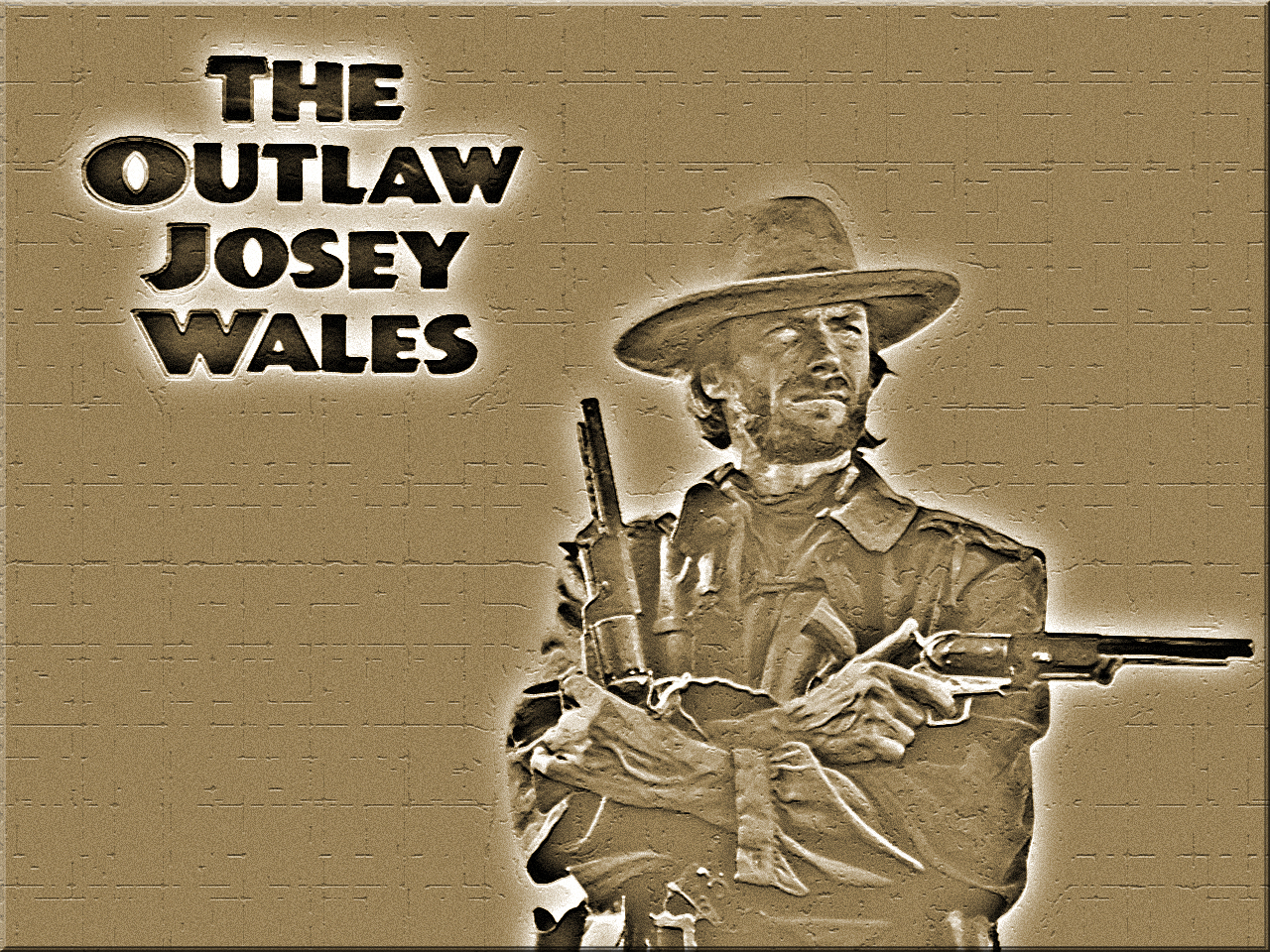 the outlaw josey wales wp by swfan1977 fan art wallpaper movies tv 1280x960