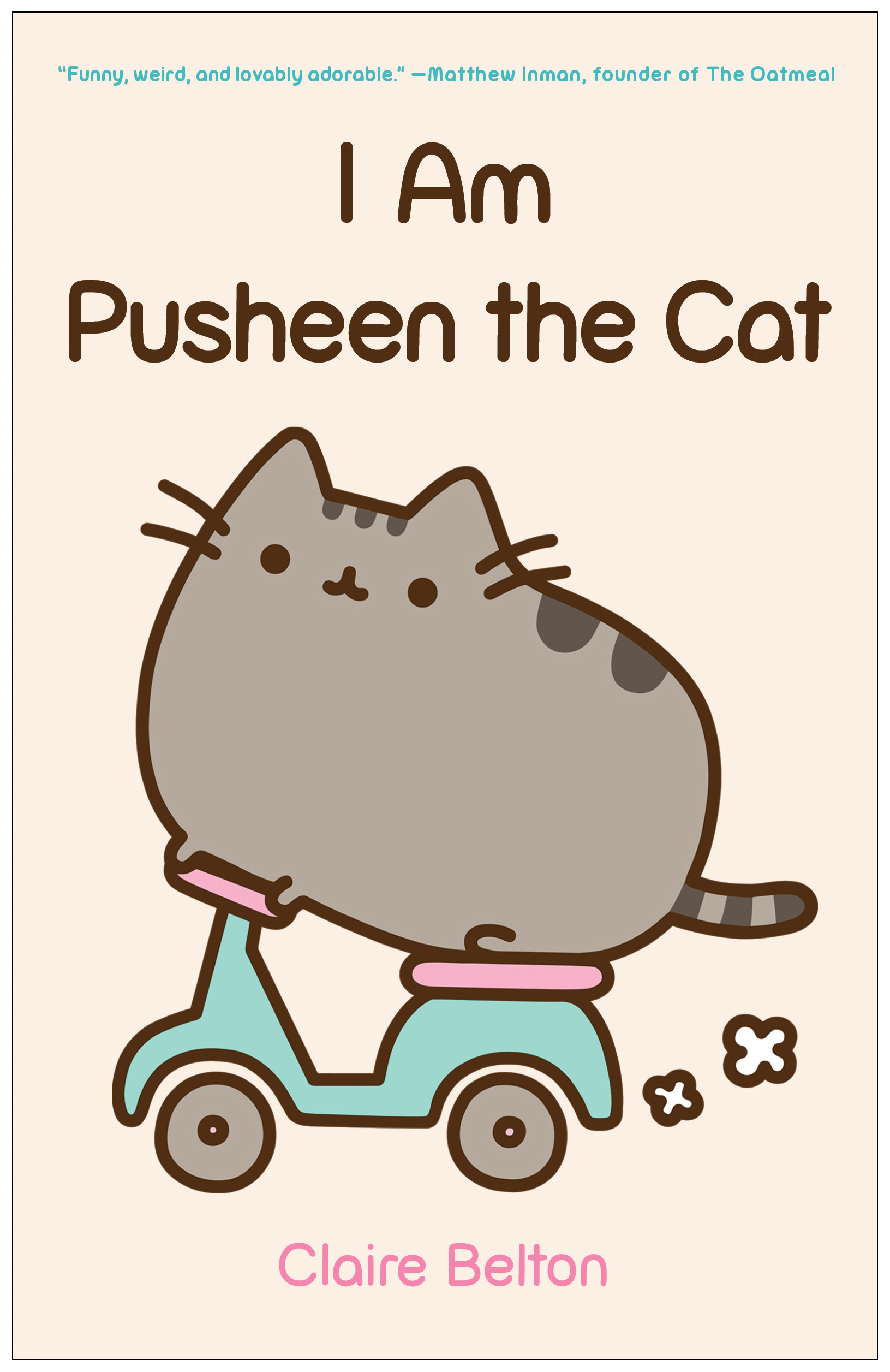Am Pusheen the Cat Book by Claire Belton Official Publisher Page 1631x2513