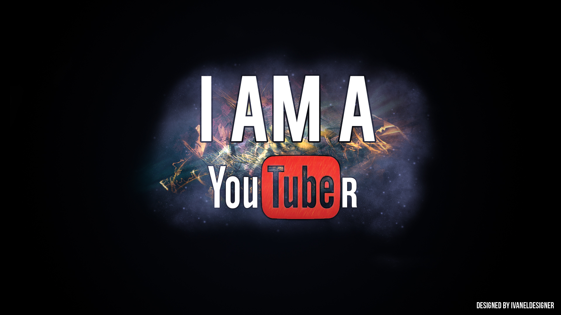 Wallpaper IM A YOUTUBER by ivaneldeming 1920x1080