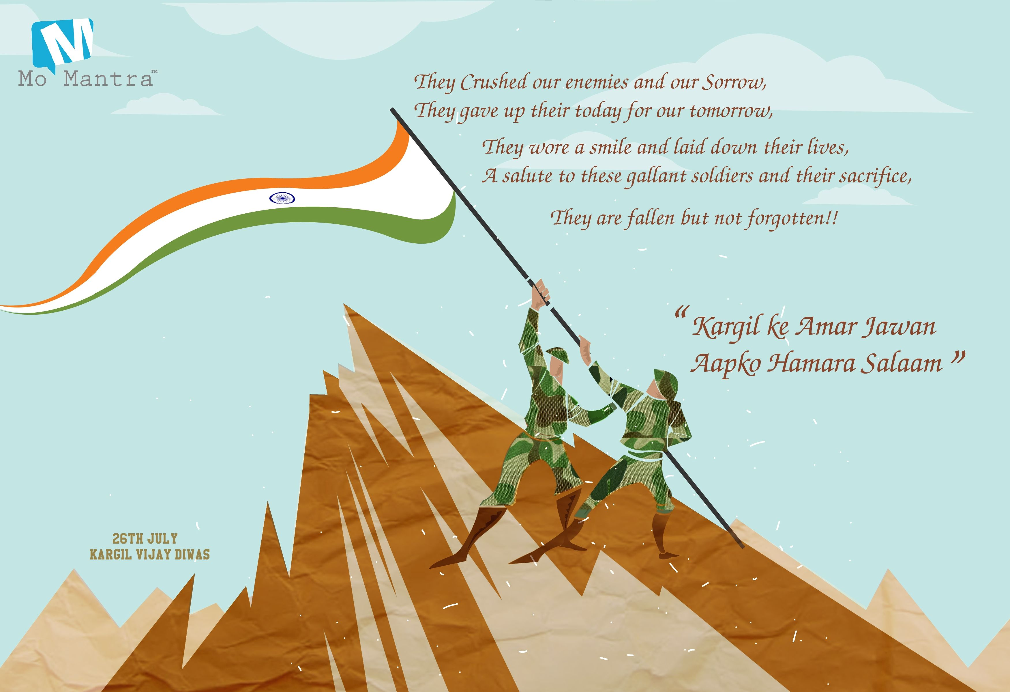 MoMantra salutes to all the unsung heroes of Kargil war 26 July 3501x2397