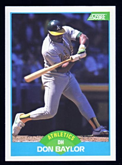 1989 Score 205 Don Baylor As Baseball Card NMMT   Baseball 413x558